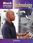 Black Achievement in Science: Technology by Mari Rich (Hardback, 2016)