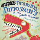 Drawing Dinosaurs and Other Prehistoric Animals: With Easy Step-by-Step Instructions by Carolyn Scrace (Paperback, 2014)