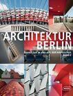 Architektur Berlin 2 (2013, Taschenbuch)