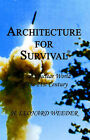 Architecture for Survival/Afs by Leonard H Weeder (Paperback, 2004)