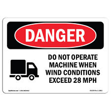 Osha Danger Sign Do Not Operate Machine Heavy Duty Sign Or Label