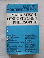 Kleines Wörterbuch der Marxistisch - Leninistischen Philosophie, 1975, 334 S.