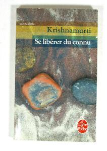 Details Sur Se Liberer Du Connu Livre De Krishnamurti Livre De Poche