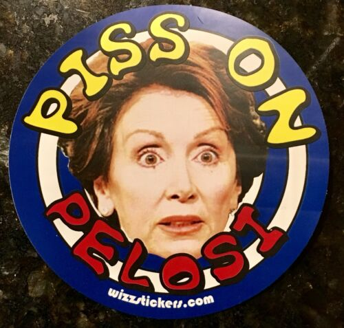 Piss on Nancy Pelosi Toilet Urinal Sticker Target by wizzstickers