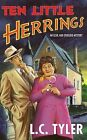 Ten Little Herrings by L. C. Tyler (Hardback, 2009)