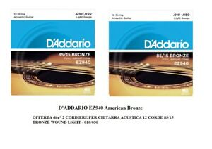 OFFERTA-2-SET-CORDE-D-039-ADDARIO-EZ940-PER-CHITARRA-ACUSTICA-12-CORDE-LIGHT-010-050