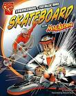 Engineering a Totally Rad Skateboard with Max Axiom, Super Scientist by Tammy Enz (Hardback, 2013)