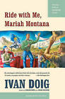 Ride with Me, Mariah Montana by Ivan Doig (Paperback / softback, 2005)