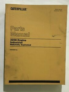 Caterpillar 3208 Industrial Engine Naturally Aspirated Parts Book 90N52893-UP