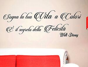 Wall Stickers Sogna La Tua Vita A Colori Frase Adesivo Adesivi