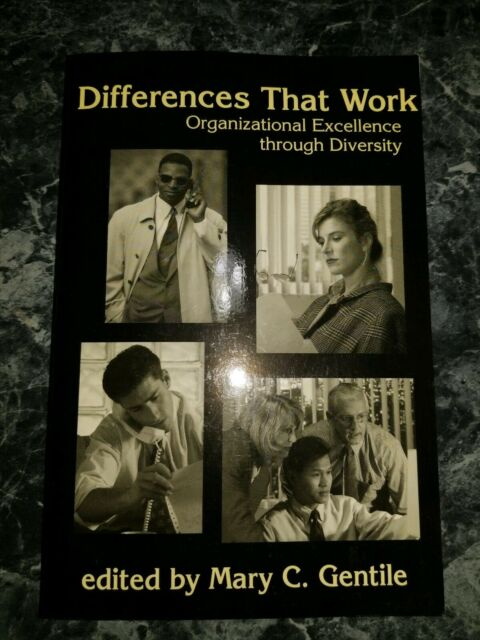 Differences That Work : Organizational Excellence Through Diversity
