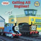 Pictureback(R): Calling All Engines! by W. Awdry and Wilbert V. Awdry (2005, Paperback)