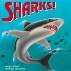 Sharks! by Lynn Wilson (Paperback / softback, 2005)