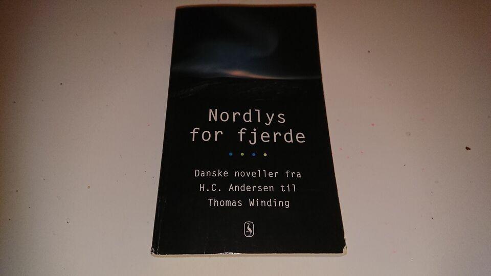 Nordlys for fjerde, Blandet, genre: noveller