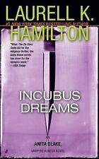 Incubus Dreams (Anita Blake, Vampire Hunter: Book 12), Laurell K. Hamilton, Good