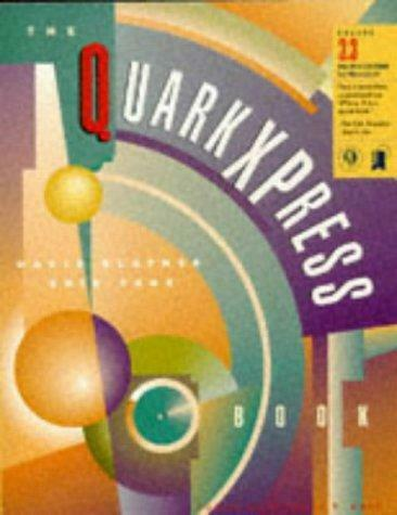 The Quark XPress Book, David Blatner & Eric Taub, Used; Good Book