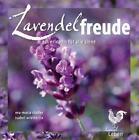 Lavendelfreude von Eva-Maria Stadler und Isabel Wintterlin (2010, Taschenbuch)