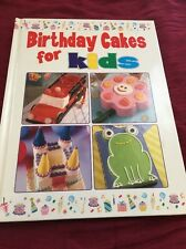 Birthday Cakes For Kids (2003, Hardcover Book) Baking, Cake Decorating