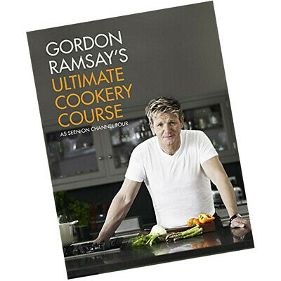 gordon ramsays ultimate cookery course