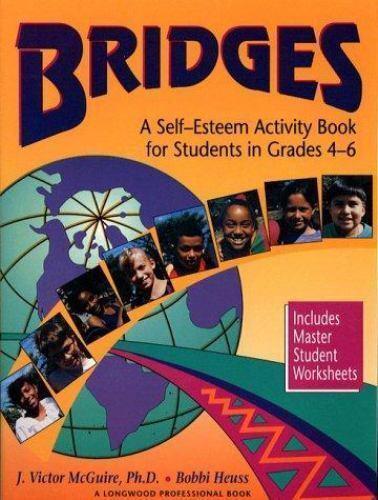 Bridges : A Self-Esteem Activity Book for Students in Grades 4-6