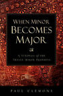 When Minor Becomes Major by Paul Clemons (Paperback / softback, 2003)