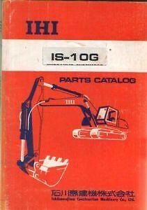 ihi excavator is 10g parts manual is10g ebay rh ebay com au IHI 35J Excavator 1999 IHI Excavator Buckets