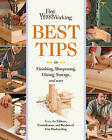 Best Tips on Finishing, Sharpening, Gluing, Storage, and More by Taunton Press Inc (Paperback, 2011)