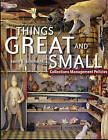 Things Great and Small: Collections Management Policies by John E Simmons (Paperback / softback, 2005)