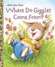 Where Do Giggles Come From? (Little Golden Book) Muldrow, Diane E. Hardcover
