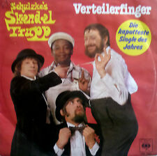 """7"""" 1979 VG++ ! SCHULZKE´s SKANDAL TRUPP Verteilerfinger"""