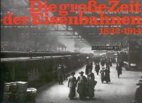 Barret, des Cars, große Zeit d Eisenbahnen 1832-1914, Eisenbahnwesen Bahnen 1989