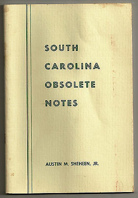 SOUTH CAROLINA OBSOLETE NOTES Sheheen 80 PAGES Booklet  ***GET DEALS HERE***