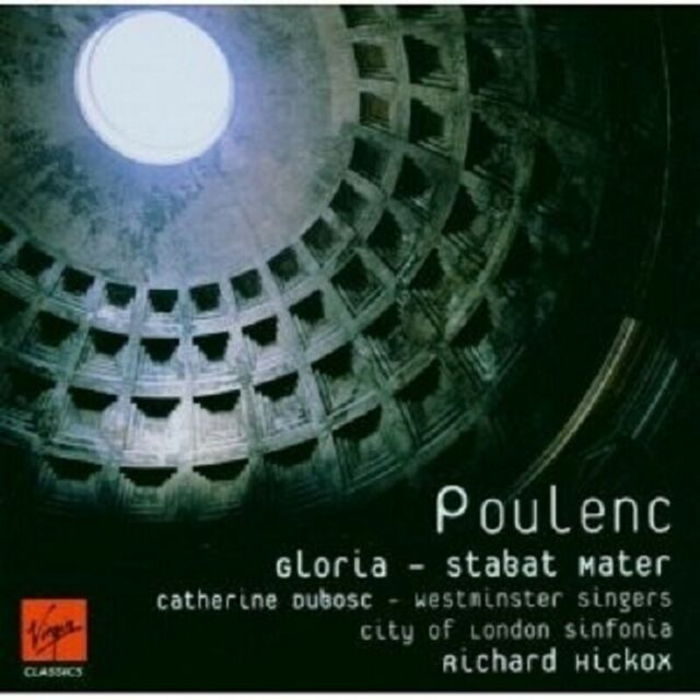 RICHARD HICKOX/DUBOSC/CLS/+ - GLORIA & STABAT MATER CD CHOR KLASSIK NEU POULENC