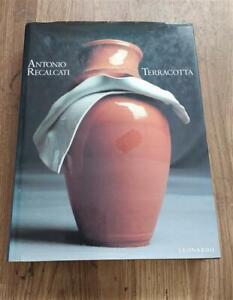 Antonio Recalcati: Terracotta C. Bulfoni A. Pozzi Leonardo (Milano) 2003