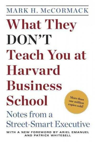 What They Don't Teach You at Harvard Business School, Paperback by McCormack,... 1