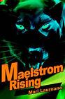Maelstrom Rising by Mari Laureano (Paperback / softback, 2002)