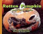 Rotten Pumpkin: A Rotten Tale in 15 Voices by David M. Schwartz (Hardback, 2013)