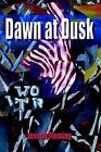 Dawn at Dusk by Joseph Fleming 9781403327130 Paperback 2002