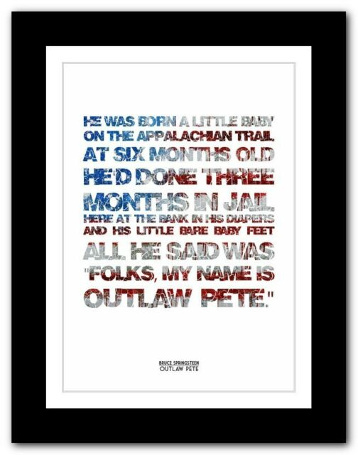 ❤ BRUCE SPRINGSTEEN - Outlaw Pete ❤ lyric poster typography art print - 4 sizes