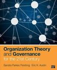 Organization Theory and Governance for the 21st Century by Eric K. Austin, Sandra Parkes Pershing (Paperback, 2014)