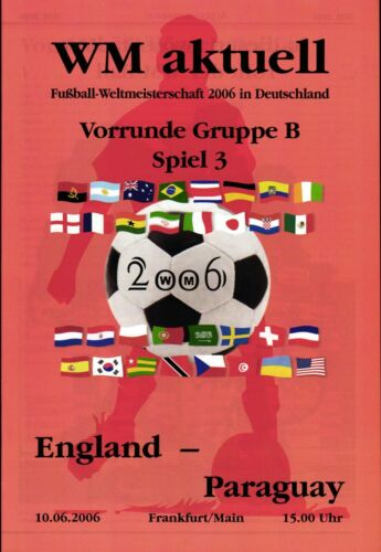 2006 World Cup Programme 3 England Paraguay, 10.06.2006 in Frankfurt Main