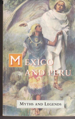 1 of 1 - Myths & Legends of Mexico and Peru by Lewis Spence 1994 vgc Maya Mythology etc