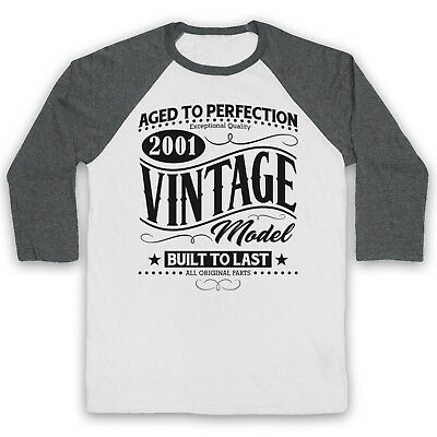 2001 Vintage Model Born In Birth Year Date Funny Age Unisex 3/4 Baseball Tee Einfach Zu Reparieren