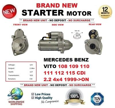 NEW STARTER MOTOR FITS MERCEDES-BENZ VITO 108 109 110 111 112 115 CDI 1999 ON