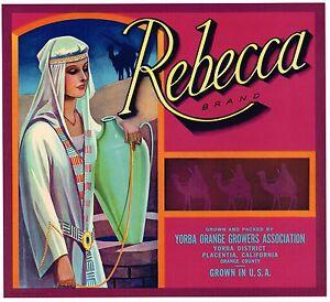 ORANGE COUNTY CRATE LABEL REBECCA BIBLICAL PLACENTIA  1940S VINTAGE ORIGINAL