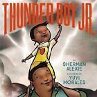 Thunder Boy Jr by Sherman Alexie (Hardback, 2016)