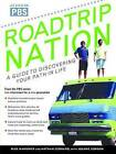 Roadtrip Nation: A Guide to Discovering Your Path in Life by Nathan Gebhard (Paperback / softback, 2006)