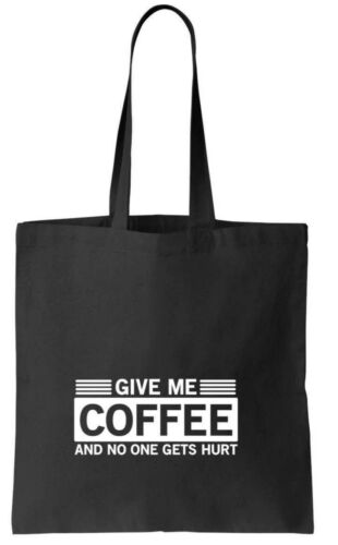 Give Me Coffee Shopper Tote Bag Slogan Bags 100/% cotton Funny Present Gift