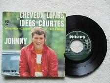 """45T 7"""" JOHNNY HALLYDAY """"Cheveux longs et idées courtes"""" PHILIPS 437 228 FRANCE §"""