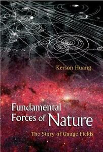 Fundamental-Forces-of-Nature-The-Story-of-Gauge-Fields-by-Kerson-Huang-2007-PB